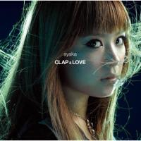 Ayaka - Clap and Love
